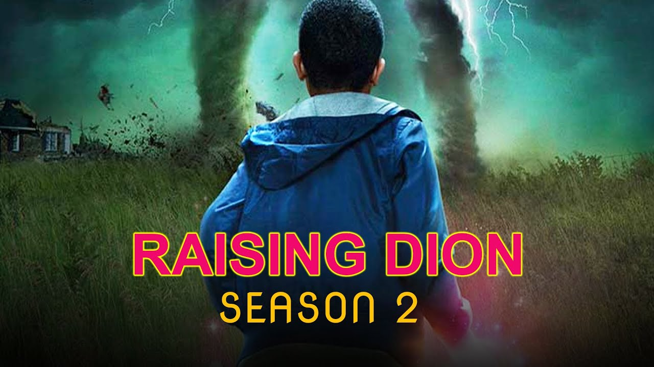 raising Dion season 2 release date